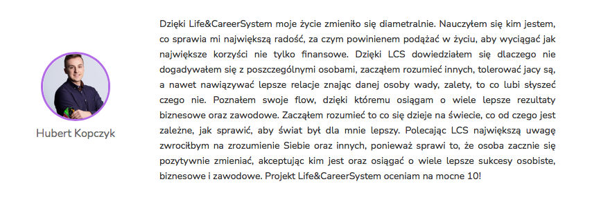 Hubert Kopczyk - Opinia Life&CareerSystem